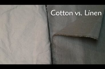 How Is Linen Better Than Cotton Fabric?